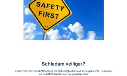 Schiedam veiliger? Onderzoek naar doeltreffendheid van het veiligheidsbeleid in de gemeente Schiedam en de betrokkenheid van de gemeenteraad