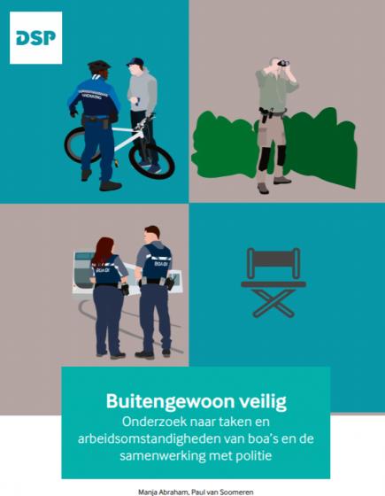 Buitengewoon veilig – Onderzoek naar taken en arbeidsomstandigheden van boa's en de samenwerking met politie